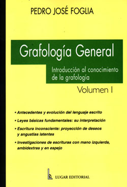Grafología General Volumen I  - Lugar Editorial