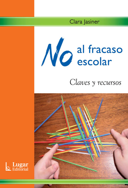 No al fracaso escolar  - Lugar Editorial